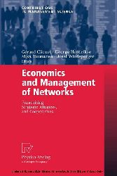 Economics and Management of Networks Franchising, Strategic Alliances, and Cooperatives