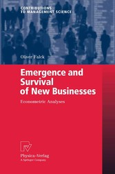 Emergence and Survival of New Businesses Econometric Analyses