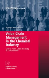 Value Chain Management in the Chemical Industry Global Value Chain Planning of Commodities