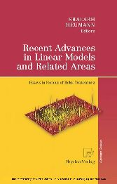 Recent Advances in Linear Models and Related Areas Essays in Honour of Helge Toutenburg