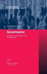 Governance Systemic Foundation and Framework