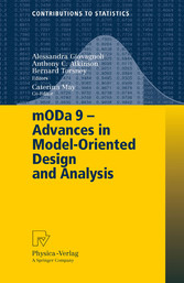 mODa 9 - Advances in Model-Oriented Design and Analysis Proceedings of the 9th International Workshop in Model-Oriented Design and Analysis held in Bertinoro, Italy, June 14-18, 2010