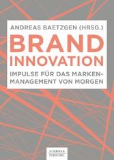 Brand Innovation Impulse für das Markenmanagement von morgen