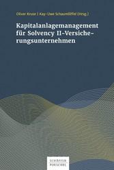 Kapitalanlagenmanagement für Solvency-II-Versicherungsunternehmen
