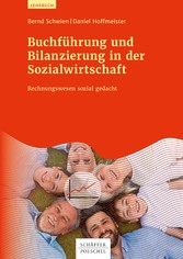 Buchführung und Bilanzierung in der Sozialwirtschaft Rechnungswesen sozial gedacht