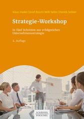 Strategie-Workshop In fünf Schritten zur erfolgreichen Unternehmensstrategie