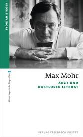 Max Mohr Arzt und rastloser Literat