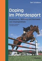 Doping im Pferdesport Regelwerke, Wirkung und Nachweis von Dopingmitteln