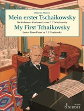 My First Tchaikovsky Easiest Piano Pieces by P. I. Tchaikovsky