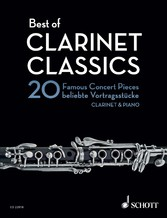 Best of Clarinet Classics 20 Famous Concert Pieces for Clarinet in Bb and Piano