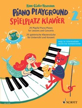 Piano Playground 2 25 Playful Piano Pieces for Lessons and Concerts
