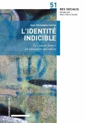 """'identité indicible """" en éducation spécialisée"""