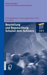 Münsteraner Sachverständigengespräche Beurteilung und Begutachtung Schulter-Arm-Schmerz