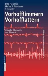 Vorhofflimmern Vorhofflattern Aktuelle Diagnostik und Therapie