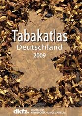 Tabakatlas Deutschland 2009 Herausgeber: Deutsches Krebsforschungszentrum (DKFZ)