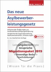 Das neue Asylbewerberleistungsgesetz Inklusive der Änderungen zur Ausländerbeschäftigungsförderung; Vergleichende Gegenüberstellung, Gesetzesmaterialien, Erläuterungen