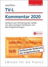 TV-L Kommentar 2020 Jahrbuch zum Tarifvertrag der Länder mit allen wichtigen Tariftexten und den Entgeltordnungen