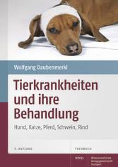 Tierkrankheiten und ihre Behandlung Hund, Katze, Pferd, Schwein, Rind