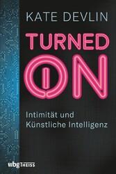 Turned on Intimität und Künstliche Intelligenz