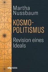 Kosmopolitismus Revision eines Ideals