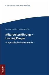 Mitarbeiterführung - Leading People Pragmatische Instrumente