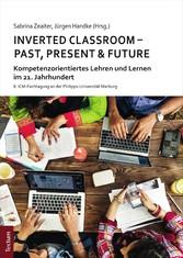 & Future Kompetenzorientiertes Lehren und Lernen im 21. Jahrhundert