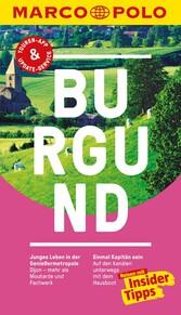 MARCO POLO Reiseführer Burgund Inklusive Insider-Tipps, Touren-App, Update-Service und offline Reiseatlas