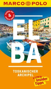 MARCO POLO Reiseführer Elba, Toskanischer Archipel Inklusive Insider-Tipps, Touren-App, Update-Service und offline Reiseatlas