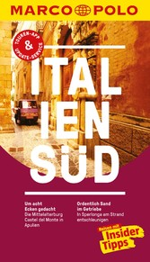 MARCO POLO Reiseführer Italien Süd Inklusive Insider-Tipps, Touren-App, Update-Service und offline Reiseatlas