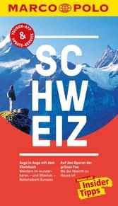 MARCO POLO Reiseführer Schweiz Inklusive Insider-Tipps, Touren-App, Update-Service und offline Reiseatlas