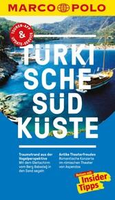 MARCO POLO Reiseführer Türkische Südküste Inklusive Insider-Tipps, Touren-App, Update-Service und offline Reiseatlas