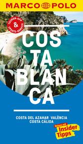 MARCO POLO Reiseführer Costa Blanca, Costa del Azahar, Valencia Costa Cálida inklusive Insider-Tipps, Touren-App, Update-Service und offline Reiseatlas