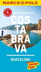 MARCO POLO Reiseführer Costa Brava, Barcelona inklusive Insider-Tipps, Touren-App, Update-Service und offline Reiseatlas