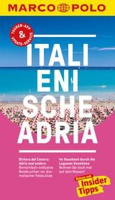 MARCO POLO Reiseführer Italienische Adria Inklusive Insider-Tipps, Touren-App, Update-Service und offline Reiseatlas