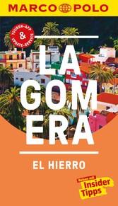 MARCO POLO Reiseführer La Gomera, El Hierro Inklusive Insider-Tipps, Touren-App, Update-Service und offline Reiseatlas