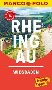 MARCO POLO Reiseführer Rheingau, Wiesbaden Inklusive Insider-Tipps, Touren-App, Update-Service und offline Reiseatlas