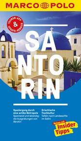 MARCO POLO Reiseführer Santorin Inklusive Insider-Tipps, Touren-App, Update-Service und offline Reiseatlas