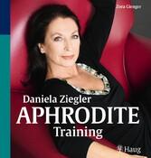 Daniela Ziegler Aphrodite-Training
