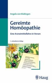 Gereimte Homöopathie Eine Arzneimittellehre in Versen
