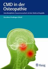 CMD in der Osteopathie Interdisziplinäre Zusammenarbeit mit der Kieferorthopädie