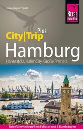 Reise Know-How Reiseführer Hamburg (CityTrip PLUS)