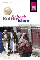 Reise Know-How KulturSchock Islam Alltagskultur, Traditionen, Verhaltensregeln, ...