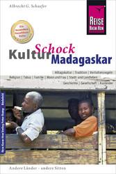 Reise Know-How KulturSchock Madagaskar Alltagskultur, Traditionen, Verhaltensregeln, ...