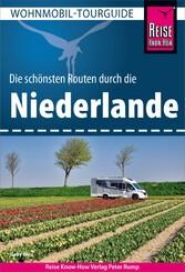 Reise Know-How Wohnmobil-Tourguide Niederlande Die schönsten Routen