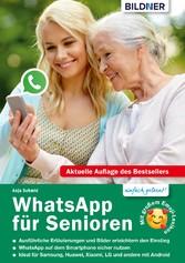 WhatsApp für Senioren: Aktuelle Version - speziell für Samsung u.a. Smartphones mit Android