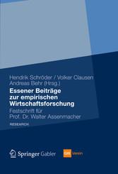 Essener Beiträge zur empirischen Wirtschaftsforschung Festschrift für Prof. Dr. Walter Assenmacher