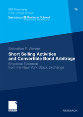 Short Selling Activities and Convertible Bond Arbitrage Empirical Evidence from the New York Stock Exchange