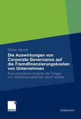 Die Auswirkungen von Corporate Governance auf die Fremdfinanzierungskosten von Unternehmen Eine empirische Analyse der Folgen von Aktientransaktionen durch Insider