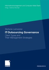 IT Outsourcing Governance Client Types and Their Management Strategies