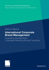 International Corporate Brand Management Evaluating Standardized Corporate Branding Across Countries